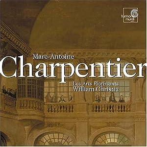 Marc-Antoine Charpentier - Pastorale de Noël; Un oratorio de Noël; etc.