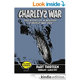 Charley's War Comic Part Thirteen: February - March 1917 (Charley's War Comics)