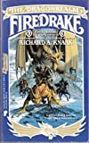 Firedrake: The Dragonrealm (0445209402) by Knaak, Richard A.