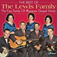 The Best of The Lewis Family: The First Family of Bluegrass Gospel Music