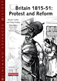 Britain, 1815-51: Protest and Reform (Heinemann Advanced History) (043532716X) by Collier, Martin