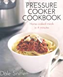 Pressure Cooker Cookbook: Home-Cooked Meals in 4 Minutes image