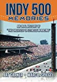 img - for Indy 500 Memories: An Oral History of