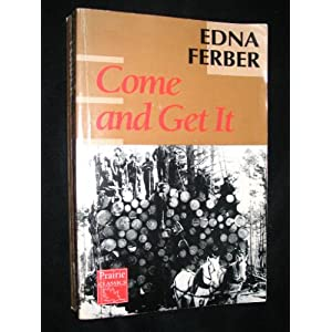 Ferber's 'Come and Get It': Old-Style Progressivism