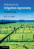 img - for Advances in Irrigation Agronomy: Plantation Crops book / textbook / text book