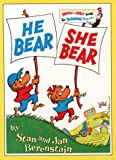 He Bear She Bear (Beginner Series) (0001712691) by Berenstain, Stan