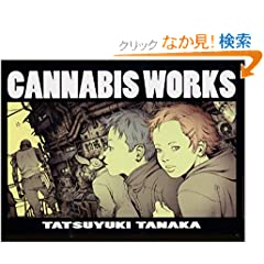 CANNABIS WORKS�\�c���B�V��i�W