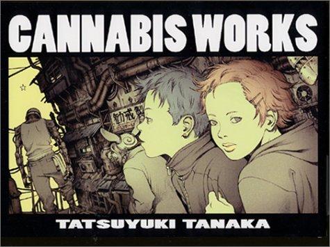CANNABIS WORKS―田中達之作品集