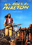 Les Ailes du Phaeton, tome 3 : la col...