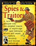 Spies and Traitors (Fact or Fiction) (0749621893) by Ross, Stewart