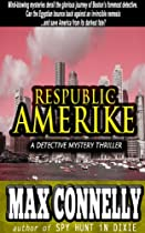Respublic Amerike: A Detective Mystery Thriller