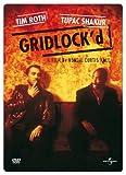 Gridlock'd 2Pac