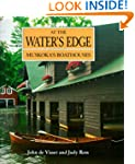 At the Water's Edge: Muskoka's Boatho...
