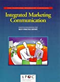 Integrated Marketing Communication (1928593046) by American Productivity & Quality Center