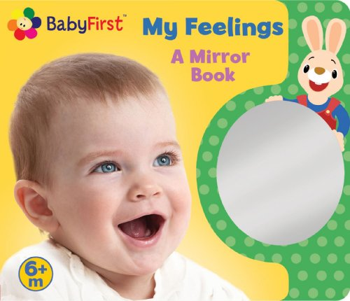 Babyfirst My Feelings: A Look At Me Book (Mirror Book)