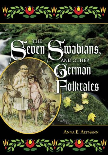The Seven Swabians, and Other German Folktales (World Folklore) PDF