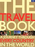 The Travel Book: A journey through every country in the world (Lonely Planet Travel Book (Quality))
