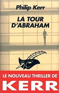 La tour d'Abraham par Philip Kerr