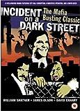 Incident on a Dark Street [DVD]
