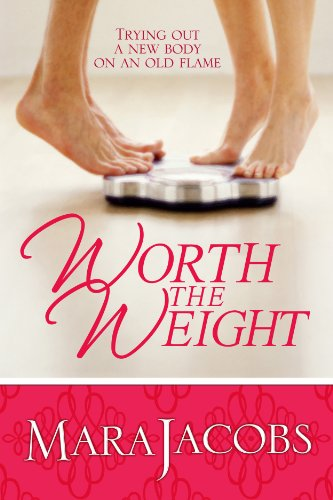 Worth The Weight (The Worth Series Book 1:The Nice One) by Mara Jacobs