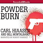 Powder Burn | Carl Hiaasen,Bill Montalbano