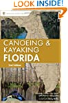 A Canoeing &amp; Kayaking Guide to Florid...