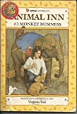 img - for Monkey Business (Animal Inn, No.3) book / textbook / text book