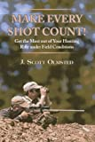 img - for Make Every Shot Count!: Get the Most Out of Your Hunting Rifle Under Field Conditions book / textbook / text book