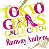 TOKYO GIRLS COLLECTION 10th Anniversary Runway Anthem