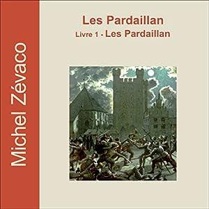 Les Pardaillan (Les Pardaillan 1) | Livre audio