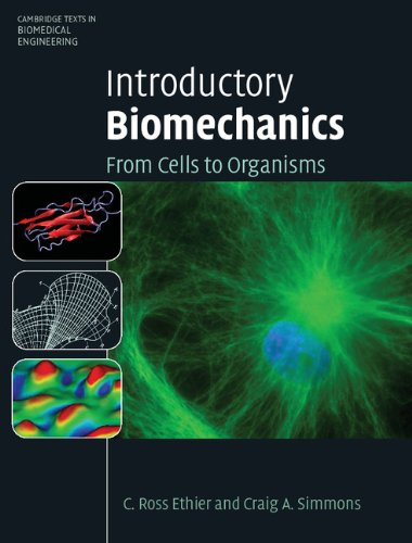 Introductory Biomechanics: From Cells to Organisms...