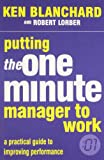 img - for Putting The One Minute Manager To Work book / textbook / text book