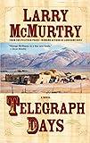 Telegraph Days: A Novel