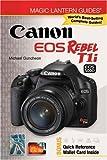 Magic Lantern Guides®: Canon EOS Rebel T1i/EOS 500D
