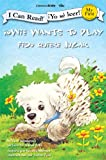 Howie Wants to Play/Fido Quiere Jugar (I Can Read!/Howie Series)