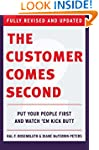 The Customer Comes Second: Put Your P...