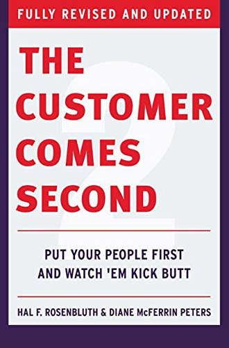 The Customer Comes Second: Put Your People First and Watch 'em Kick Butt (Amazon Customer Service Agent compare prices)