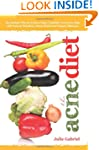 The Acne Diet: Holistic Plan to Achie...
