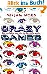 Crazy Games. Der perfekte Tag, der in...