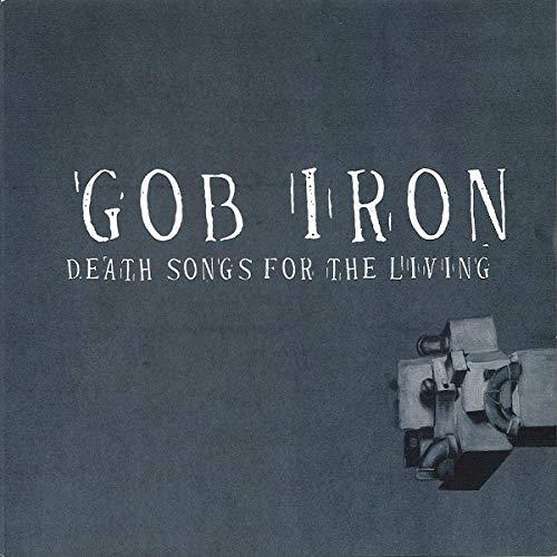 Vinilo : Gob Iron - Death Songs For The Living (LP Vinyl)