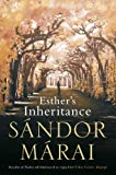 Sandor Marai Esther's Inheritance