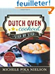 Dutch Oven Cookout: Step-by-step