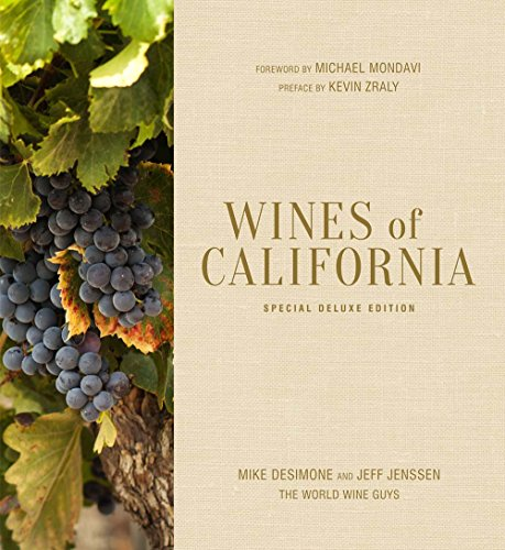 Wines of California, Special Deluxe Edition by Mike DeSimone, Jeff Jenssen
