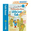 The Berenstain Bears and the Little Lost Cub (I Can Read! / Good Deed Scouts / Living Lights)
