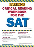Critical Reading Workbook for the SAT (Barron's SAT Critical Reading Workbook)
