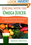 Juicing with the Omega Juicer: Nouris...
