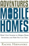 Adventures in Mobile Homes: How I Got Started in Mobile Home Investing and How You Can Too!