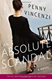 An Absolute Scandal: A Novel (0385519893) by Vincenzi, Penny