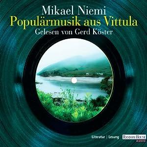 Populärmusik aus Vittula Hörbuch