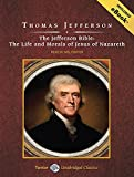 img - for The Jefferson Bible: The Life and Morals of Jesus of Nazareth book / textbook / text book
